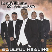 Soulful Healing by Lee Williams And The Spiritual QC's