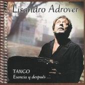 Tango Esencia y Después... by Lisandro Adrover