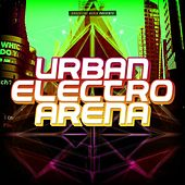 Urban Electro Arena by Various Artists