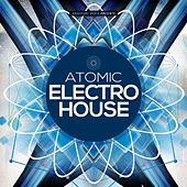 Atomic Electro House by Various Artists