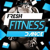 Fresh Fitness Dance by Various Artists
