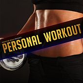Personal Workout by Various Artists