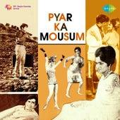 Pyar Ka Mousam (Original Motion Picture Soundtrack) by Various Artists