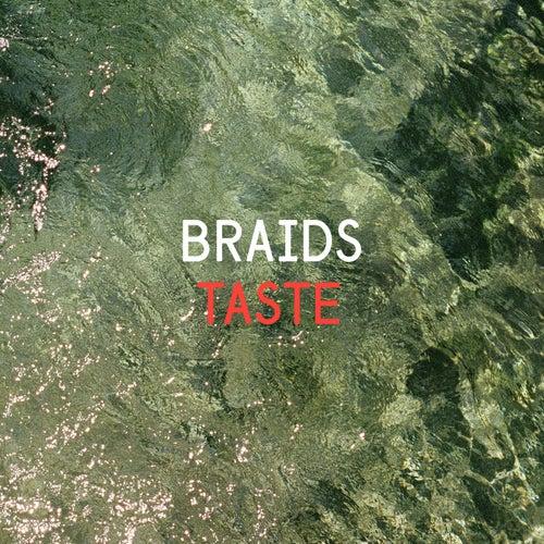 Taste by Braids