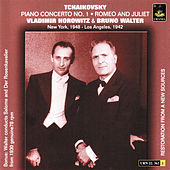 Tchaikosvky: Piano Concerto No. 1 & Romeo and Juliet by Various Artists