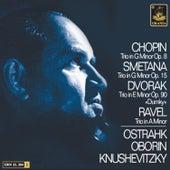 Chopin: Trio Op 8 - Smetana: Trio Op. 15 - Dvořák: Trio Op. 90 - Ravel: Trio in a Minor by Sviatoslav Knuschevitzky