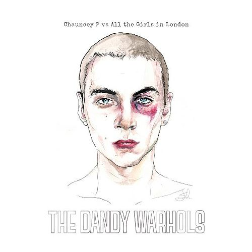 Chauncey P vs All the Girls in London by The Dandy Warhols
