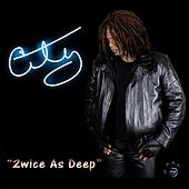 2wice as Deep by CITY