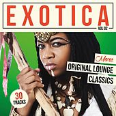 Exotica, Vol. 2 - More Original Lounge Classics by Various Artists