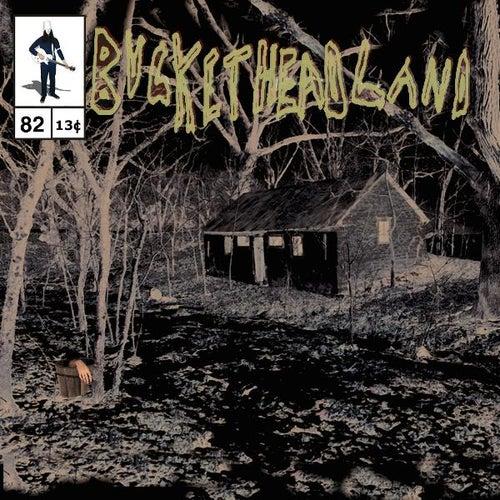 Calamity Cabin von Buckethead