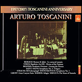 Toscanini conducts Berlioz, Verdi, Brahms, Strauss, Saint-Saëns, Grofé by Various Artists
