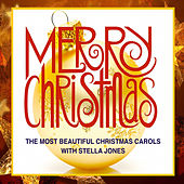 Merry Christmas Carols with Stella Jones by Stella Jones