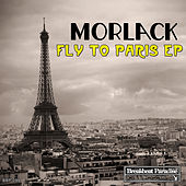 Fly to Paris EP by Morlack