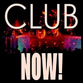 Club Now! by Various Artists