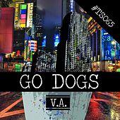 Go Dogs by Various Artists