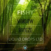 Window Breeze - Single by Fishy