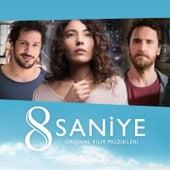 8 Saniye (Orijinal Film Müzikleri) by Various Artists