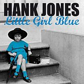 Little Girl Blue by Hank Jones
