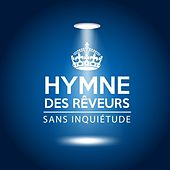Hymne des rêveurs by Gabriel