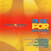 Mafia & Fluxy Present Music for Lovers, Vol. 6 by Various Artists