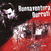 Buenaventura Durruti by Various Artists