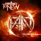 Downfall by From Ashes To New