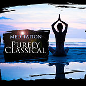Purely Classical: Meditation by Various Artists