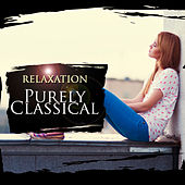 Purely Classical: Relaxation by Various Artists