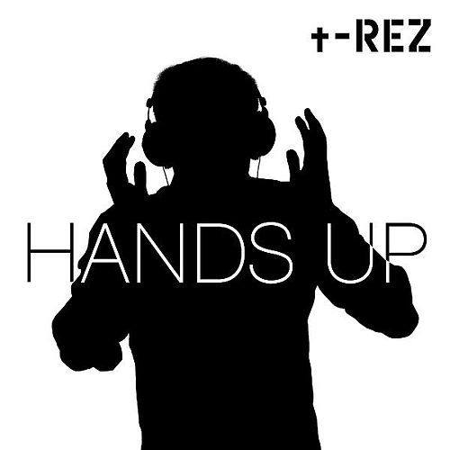 Hands Up by Trez