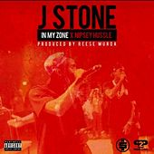 In My Zone (feat. Nipsey Hussle) by J.Stone