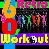 Retro 60's Workout von Various Artists