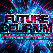 Future Delirium by Various Artists