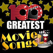 100 Greatest Movie Songs von Various Artists