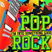 I'm into Something Good: Pop Rock von Various Artists