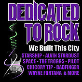 We Built This City: Dedicated to Rock von Various Artists