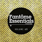 Fantome Essentials 06 by Various Artists