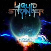 Anomaly : The Collection by Liquid Stranger