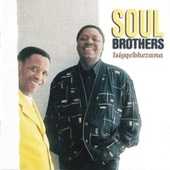 Isigqebhezana by The Soul Brothers