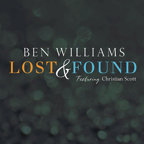 Lost & Found by Ben Williams