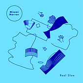 Real Slow by Miami Horror