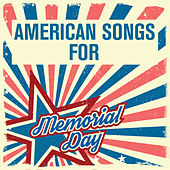American Songs for Memorial Day by Various Artists