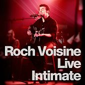 Intimate (Live) by Roch Voisine