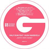 With Her Hand by Ralf Gum