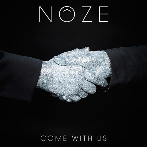 Come with Us by Noze