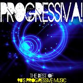 Progressiva ! the Best of 90's Progressive Music by Various Artists