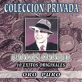 Coleccion Privada Oro Puro by Carlos Gardel