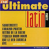 The Ultimate Latin Party by Various Artists