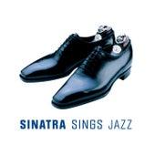 Sinatra Sings Jazz by Frank Sinatra
