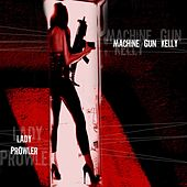 Lady Prowler by MGK (Machine Gun Kelly)