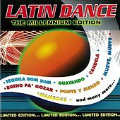 Latin Dance: The Millennium Edition by Various Artists
